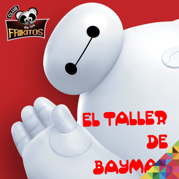 El Taller de Baymax