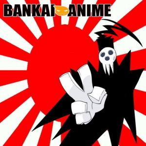 Bankai Anime