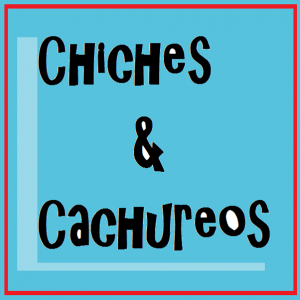 Chiches y Cachureos