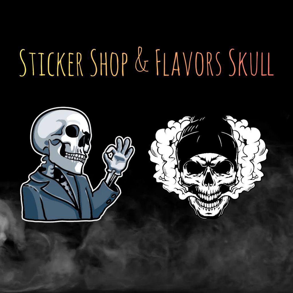 Sticker Shop & Flavors Skull